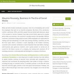 Maurice Roussety, Business In The Era of Social Media