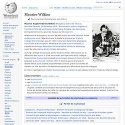 Maurice Wilkins 1916-2004