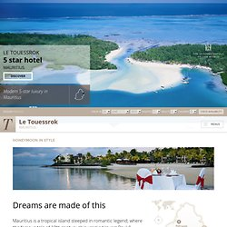 Five star hotel Mauritius - Honeymoon package, Le Touessrok