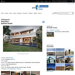 2 Houses in Mauritius / Rethink Studio