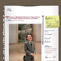 """Sujet 4 : Maurizio CAttelan. """"Arts, Etats et pouvoir"""" Thème1: L'art et la guerre. - les arts plastiques à clagny"""