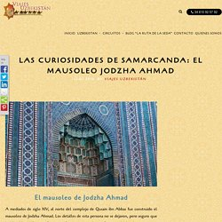 EL MAUSOLEO DE JODZHA AHMAD