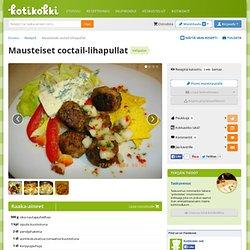Mausteiset coctail-lihapullat - Kotikokki.net - reseptit