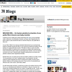 MAUVAIS ŒIL – Un hacker pénètre la chambre d'une petite fille à travers son baby monitor