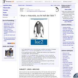 linux = mauvais, ou le troll de l'été? - Témoignages