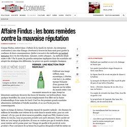 Affaire Findus : les bons remèdes contre la mauvaise réputation