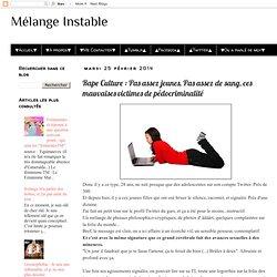 Rape Culture : Pas assez jeunes, Pas assez de sang, ces mauvaises victimes de pédocriminalité