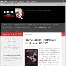 Mauvaises filles – Portraits de prostituées 1925-1935