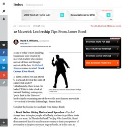 12 Maverick Leadership Tips from James Bond