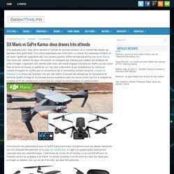 DJI Mavic vs GoPro Karma: deux drones très attendu