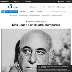 Max Jacob : un Illustre quimpérois