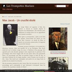 Max Jacob - Un crucifié étoilé
