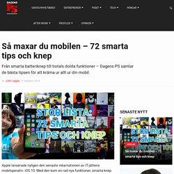 Så maxar du mobilen - 72 smarta tips och knep - Dagensps