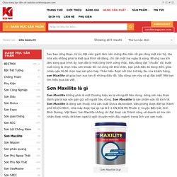 Sơn Maxilite an toàn chất lượng nhất 2020 - Sơn Khôi Nguyên