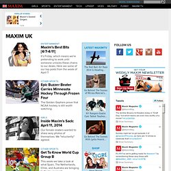 Maxim UK Mens Magazine | Celebrity Girls, Mens Fashion, Entertainment