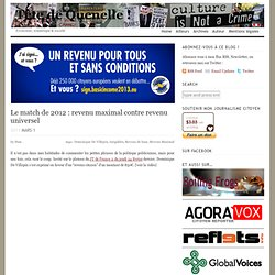 Le match de 2012 : revenu maximal contre revenu universel ?