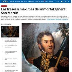 Las frases y máximas del inmortal general San Martín