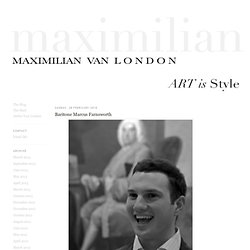 Maximilian Van London: February 2010