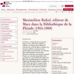Maximilien Rubel, éditeur de Marx dans la Bibliothèque de la Pléiade (1955-1968)