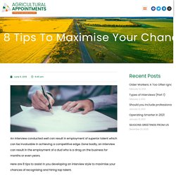8 tips to maximise your chances of recognising and hiring top talent.