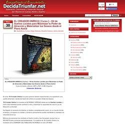 EL CREADOR ONÍRICO [ Curso ] – Kit de Sueños Lúcidos para Maximizar tu Poder de Atracción y Materializar tus Deseos desde el Plano Astral