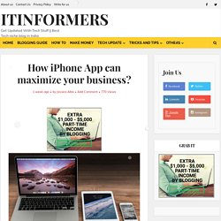 How iPhone App can maximize your business? - ITinformers
