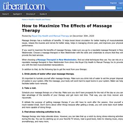 How to Maximize The Effects of Massage Therapy