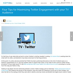 4 Ways to Maximize Twitter Engagement with TV Audience