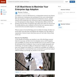 4 UX Must-Haves to Maximize Your Enterprise App... - Business Techbuzz - Quora