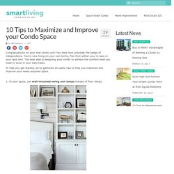 10 Tips to Maximize and Improve your Condo Space – HBI Smart Living