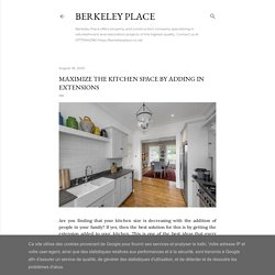 Maximize the Kitchen Space by Adding in Extensions