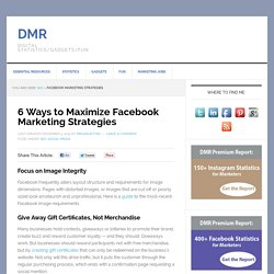 6 Ways to Maximize Facebook Marketing Strategies
