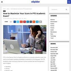 Maximize Your Score in PTE Academic Exam