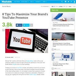 8 Tips To Maximize Your Brand's YouTube Presence