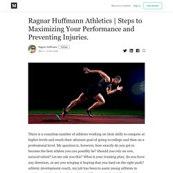 Steps to Maximizing Your Performance and Preventing Injuries.
