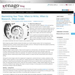 Maximizing Your Time: When to Write, When to Research, When to Edit - Enago Blog: Scientific Publication Help