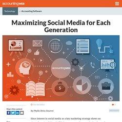 Maximizing Social Media for Each Generation