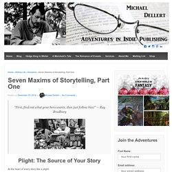 Seven Maxims of Storytelling, Part One