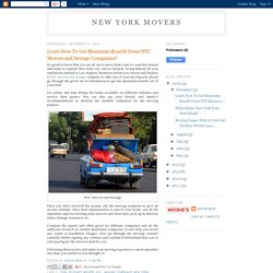 Learn How To Get Maximum Benefit From NYC Movers and Storage Companies!