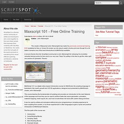 Maxscript 101 - Free Online Training