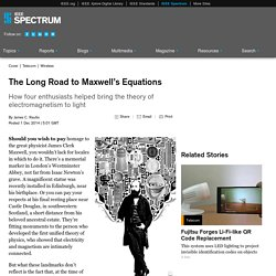 The Long Road to Maxwell's Equations