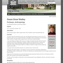 Maxwell School: Susan S Wadley, Professor, Anthropology