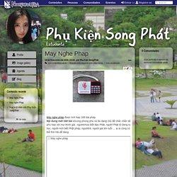May Nghe Phap - Phụ Kiện Song Phát