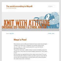 The world according to MayaB