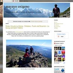 mayayo oxigeno: rutas