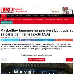 Maybelline inaugure sa première boutique et...