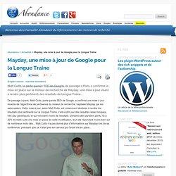 Mayday, une mise à jour de Google pour la Longue Traîne - Actu