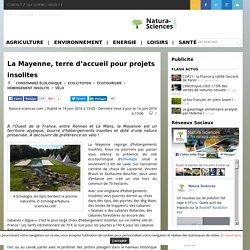 La Mayenne, terre d'accueil pour projets insolites