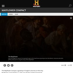 Mayflower Compact & History.com Articles, Video, Pictures and Facts