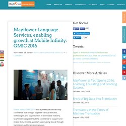 Mayflower Language Services, enabling growth at Mobile Infinity: GMIC 2016 - Mayflower Language Services